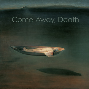 Come Away, Death cover art